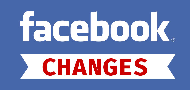Latest and Upcoming Facebook Changes